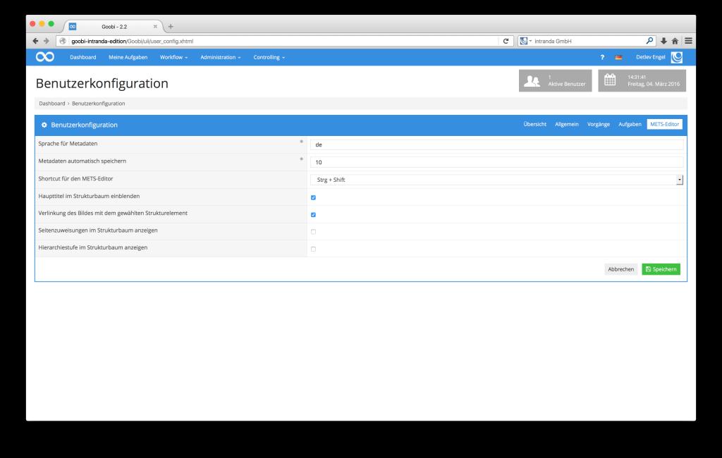 Steuerung von Workflows in Digitalisierungsprojekten - Goobi 2.2: Individuelle Einstellungen für den METS-Editor dauerhaft gespeichert