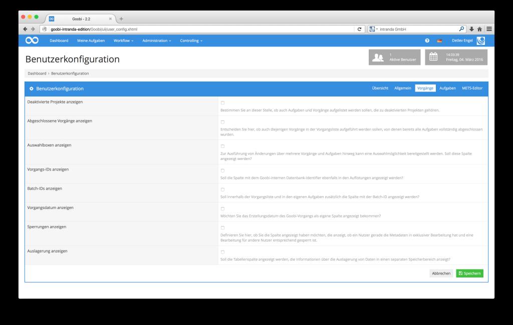 Steuerung von Workflows in Digitalisierungsprojekten - Goobi 2.2: Erweiterte Benutzerkonfigurationen für Nutzer mit Hilfetexten